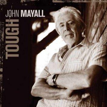 John Mayall - Tough (2009)