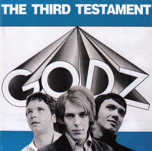 The Godz - The Third Testament (1968) [Reissue 1998]
