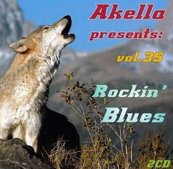 VA - Akella Presents: Rockin' Blues - Vol.35 (2013)