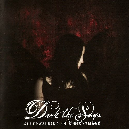 Dark the Suns - Discography (2007-2010)