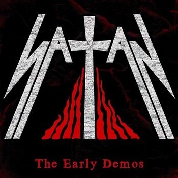 Satan - The Early Demos (2011)