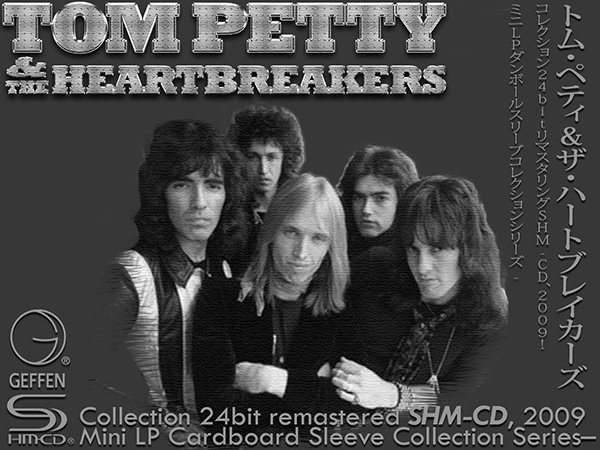 TOM PETTY & THE HEARTBREAKERS «SHM-CD Collection» (8 x CD • Universal Music LLC, Japan • Issue 2009)