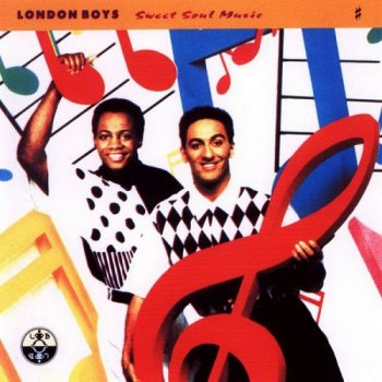 London Boys - Sweet Soul Music (1991)
