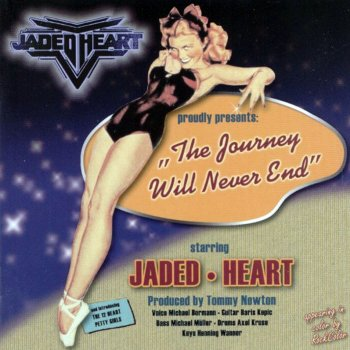 Jaded Heart - The Journey Will Never End (2002)