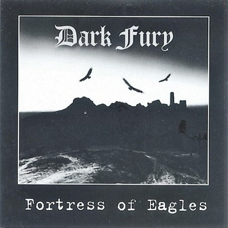 Dark Fury - Fortress of Eagles (2008)