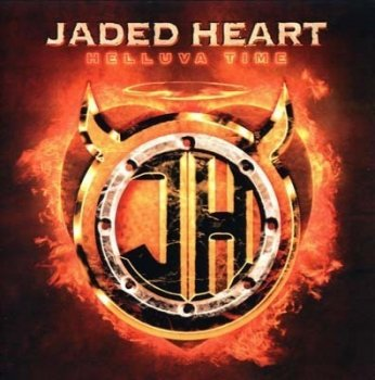 Jaded Heart - Helluva Time (2005)