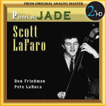 Scott LaFaro - Pieces Of Jade (2009) [2017 DSD128]
