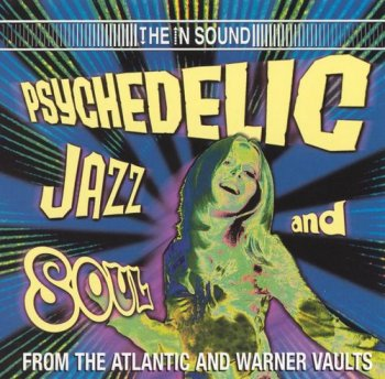 VA - Psychedelic Jazz & Soul From The Atlantic & Warner Vaults (2001)