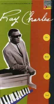 Ray Charles - The Birth Of Soul: The Complete Atlantic Rhythm & Blues Recordings 1952-1959 (1991)