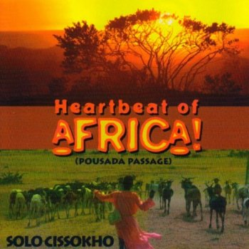 Solo Cissokho - Heartbeat Of Africa (1999)