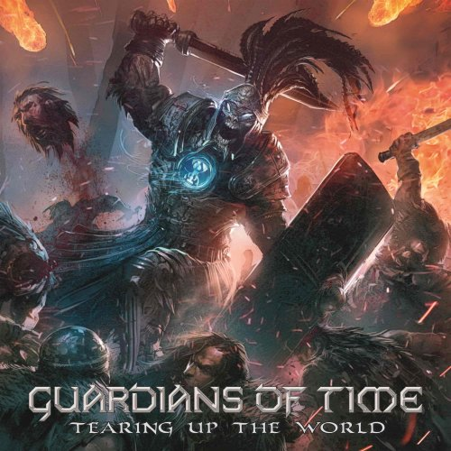 Guardians Of Time - Tearing Up The World (2018)