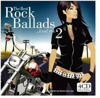 VA - The Best Rock Ballads... Ever! Vol. 2 [4CD] (2013)