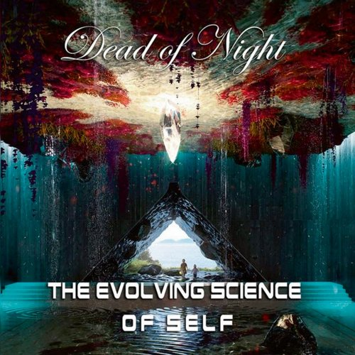 Dead Of Night - The Evolving Science Of Self (2018)