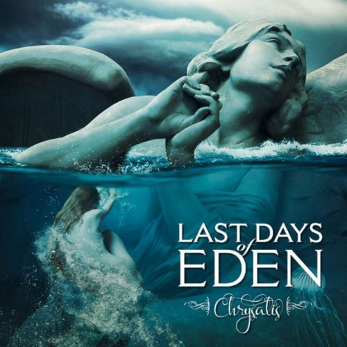 Last Days Of Eden - Chrysalis (2018)