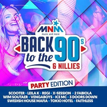 VA - MNM Back To The 90s & Nillies 2018 Party Edition [2CD] (2018)