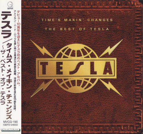 Tesla - Time's Makin' Changes: The Best Of Tesla [Japanese Edition] (1995)