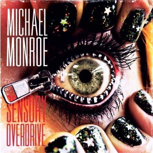 Michael Monroe - Sensory Overdrive (2011) [Limited Edit.]