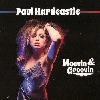 Paul Hardcastle - Moovin & Groovin (2014)