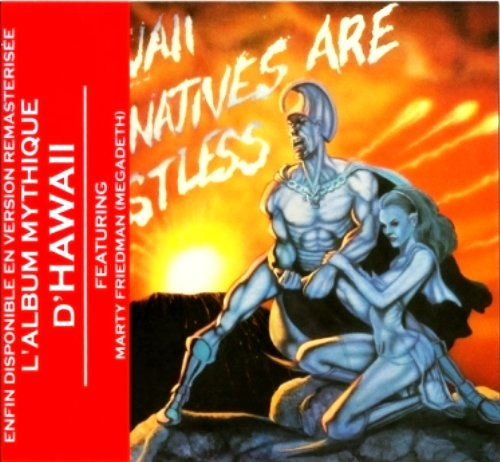 Hawaii - The Natives Are Restless (1985) [Replica 1988 + Reissue 2007]
