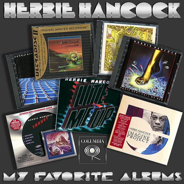 HERBIE HANCOCK «My Favorite albums» (7 x CD • Columbia Records Limited • Issue 1983-2016)