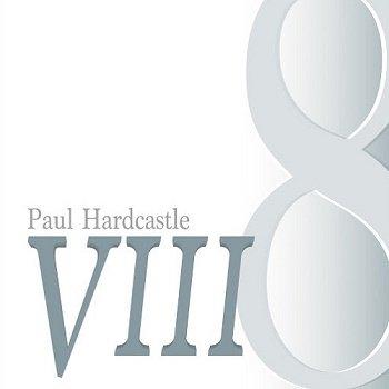 Paul Hardcastle - Hardcastle VIII (2018)