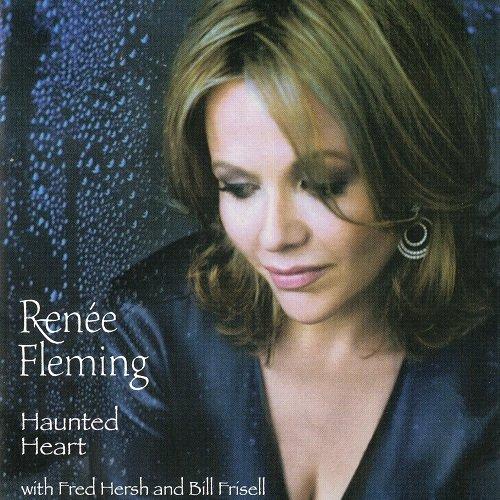 Renée Fleming - Haunted Heart (2005)