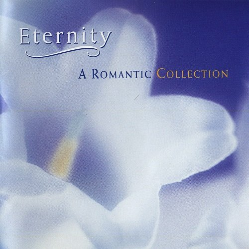 VA - Eternity - A Romantic Collection (1996)