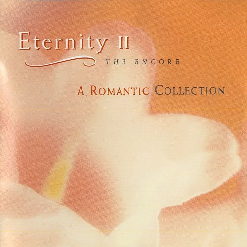 VA - Eternity II - A Romantic Collection (The Encore) 1997