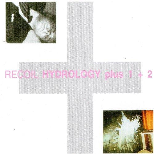 Recoil - Hydrology plus 1+2 (1988)