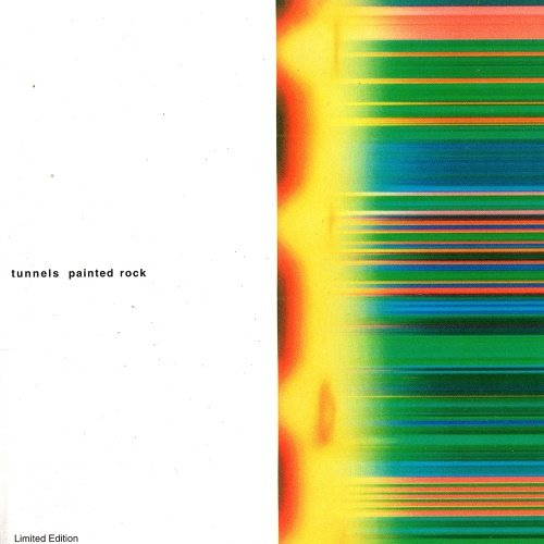 Tunnels - Painted Rock (1999)