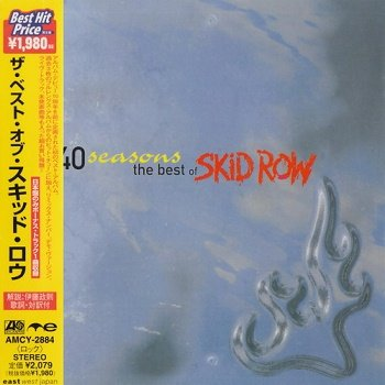 Skid Row - 40 Seasons: The Best Of Skid Row (Japan Edition) (2000)
