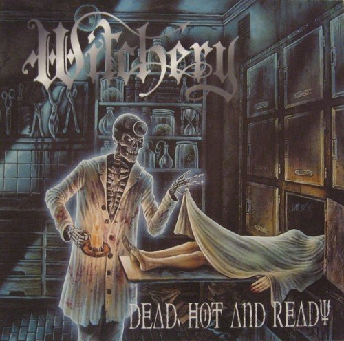 Witchery - Dead, Hot And Ready (1999) [Vinyl Rip 24/96]