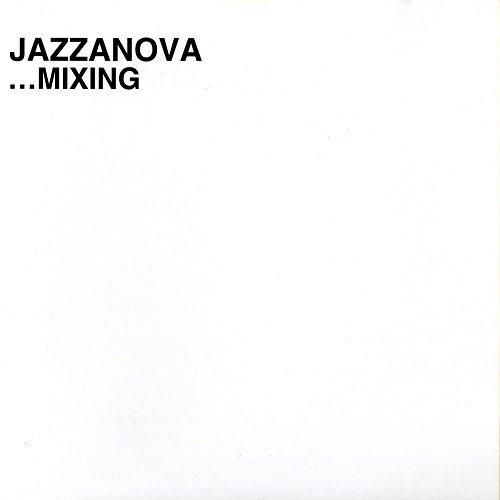 VA (Mixed Sonar Kollektiv) - Jazzanova - ...Mixing (2004)