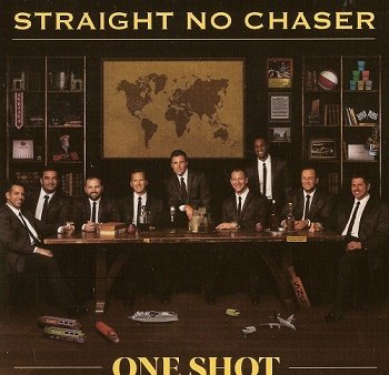 Straight No Chaser - One Shot (2018)