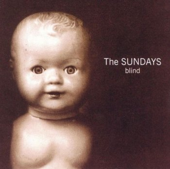 The Sundays - Blind (1992)