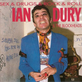 Ian Dury & The Blockheads - Sex & Drugs & Rock & Roll (1987)