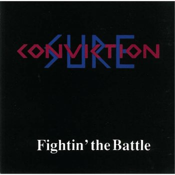Sure Conviction - Fightin' The Battle (1991)