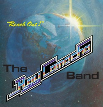 The Ray Camacho Band - Reach Out (1980) [Reissue 2016]