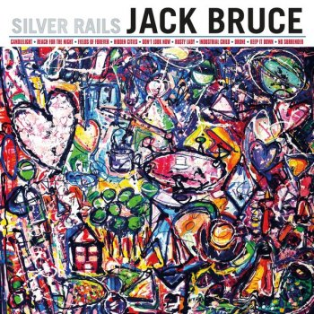 Jack Bruce - Silver Rails (2014)