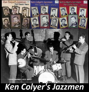 Ken Colyer's Jazzmen - The Classic Years Volume 1-3 (2007)