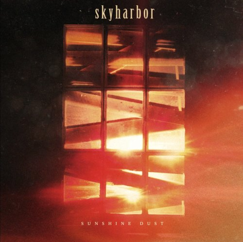 Skyharbor - Sunshine Dust (2018)