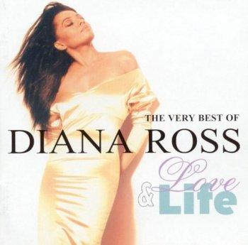Diana Ross - Love & Life: The Very Best Of Diana Ross (2001)