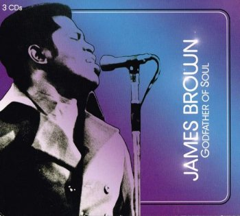 James Brown - Godfather Of Soul [3CD Remastered Collector's Edition] (2007)
