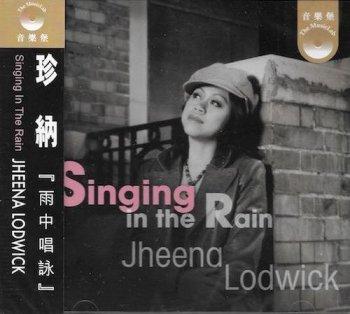 Jheena Lodwick - Singing In The Rain (2007)