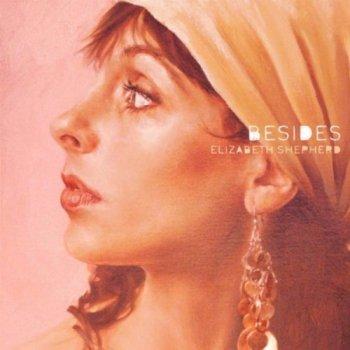 Elizabeth Shepherd - Besides: Remixes and B-Sides (2007)