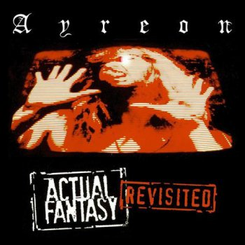 Ayreon - Actual Fantasy Revisited (1996) [Reissue 2004]