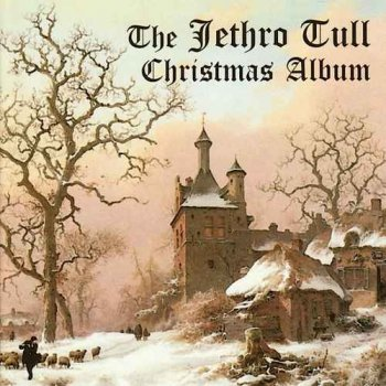 Jethro Tull - The Jethro Tull Christmas Album & Live - Christmas At St Bride's 2008 [2CD] (2003/2009)