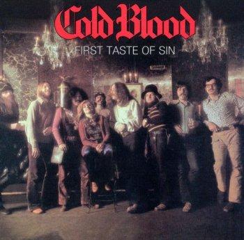 Cold Blood - First Taste Of Sin (1972) [Reissue 1999]