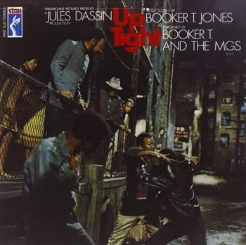 Booker T. & The M.G.'s - Up Tight - Music From the Score of the Motion Picture (1969) [Remastered 1991]