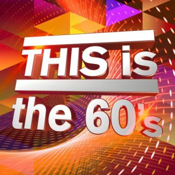 VA - THIS is the 60's (2018)